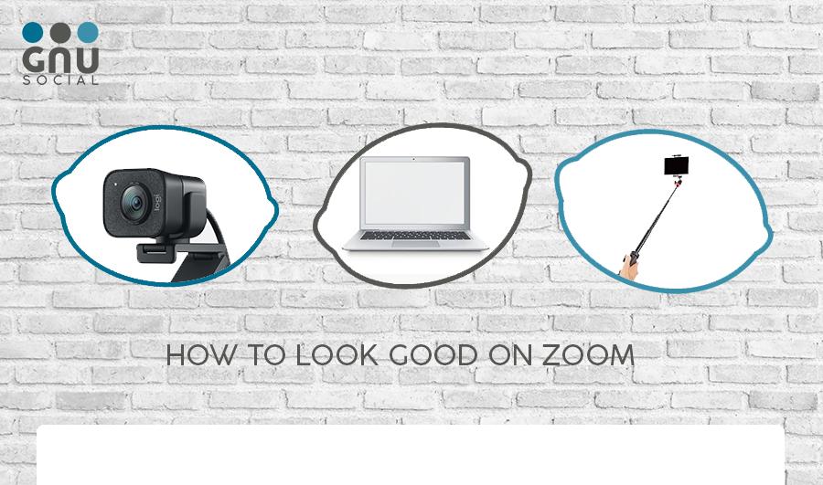 Five Hacks to Look Good on Zoom